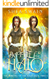 The Battle for the Halo (The Binding of the Halo Saga Book 4)