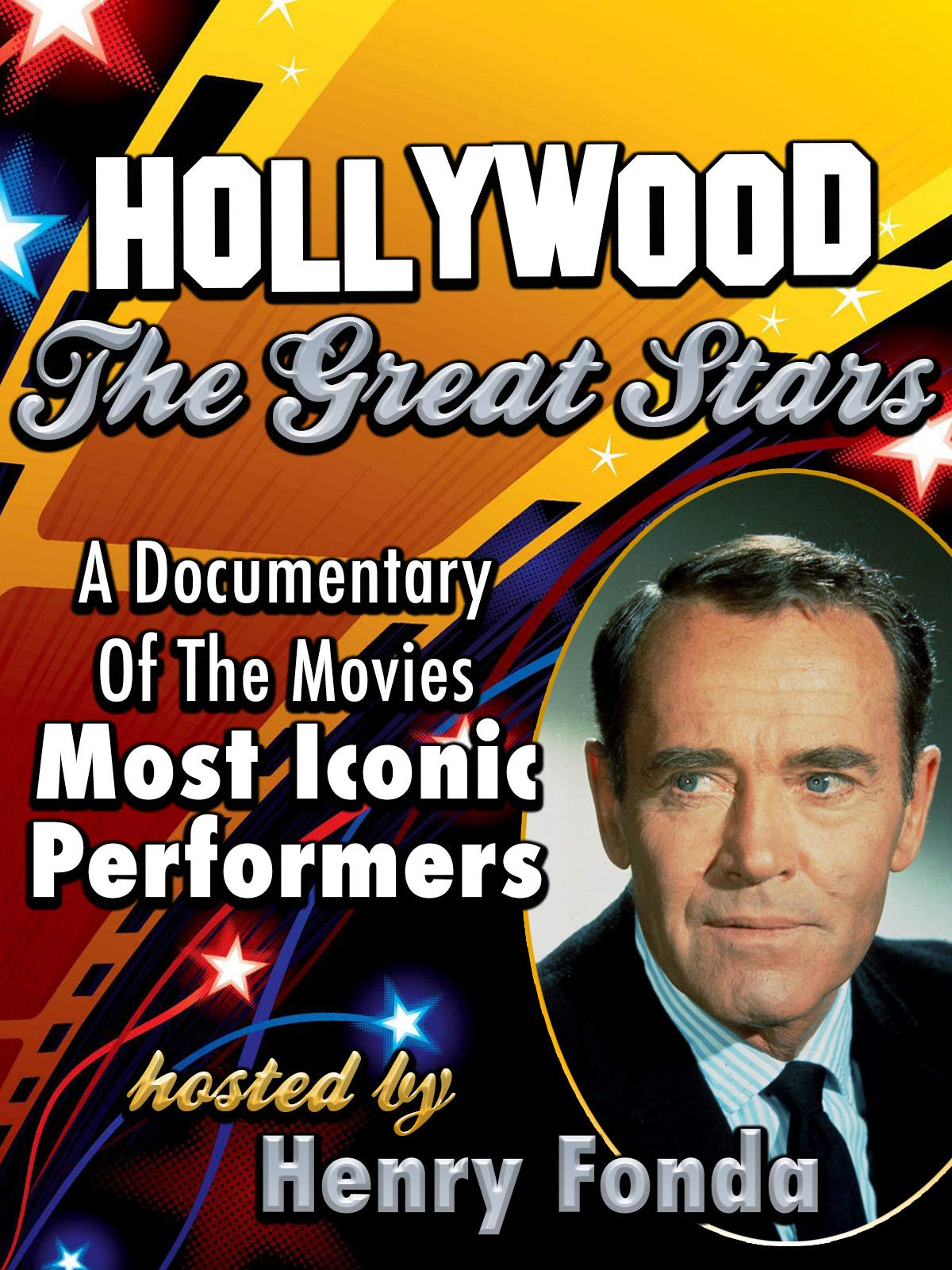 Hollywood, The Great Stars - Hosted By Henry Fonda - A Documentary Of The Movies Most Iconic Performers