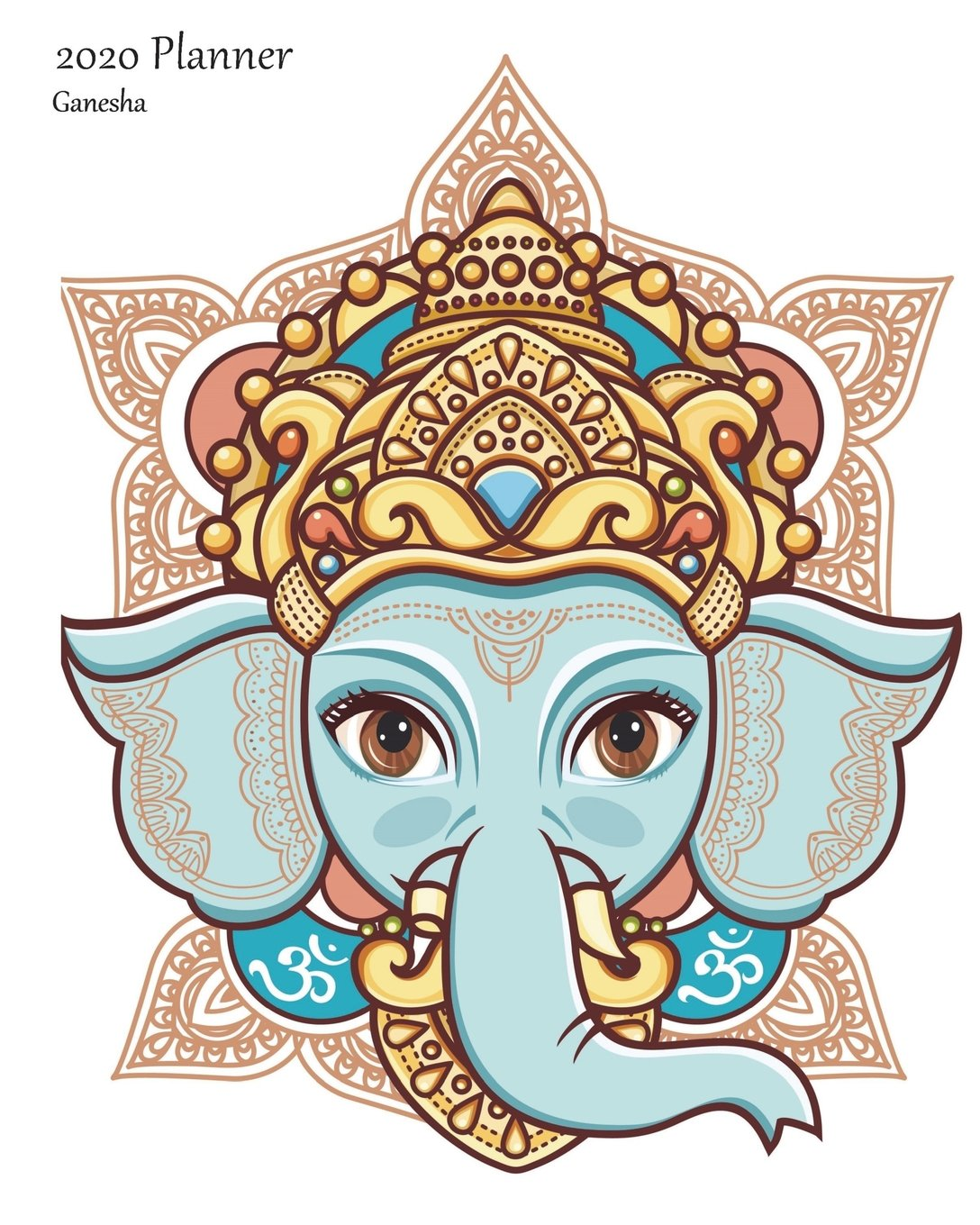 2020 Planner Ganesha: Large Weekly Monday Starting 2020 Organizer Or