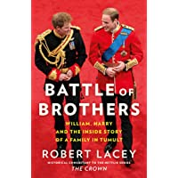 Battle of Brothers: William, Harry and the Inside Story of a Family in Tumult