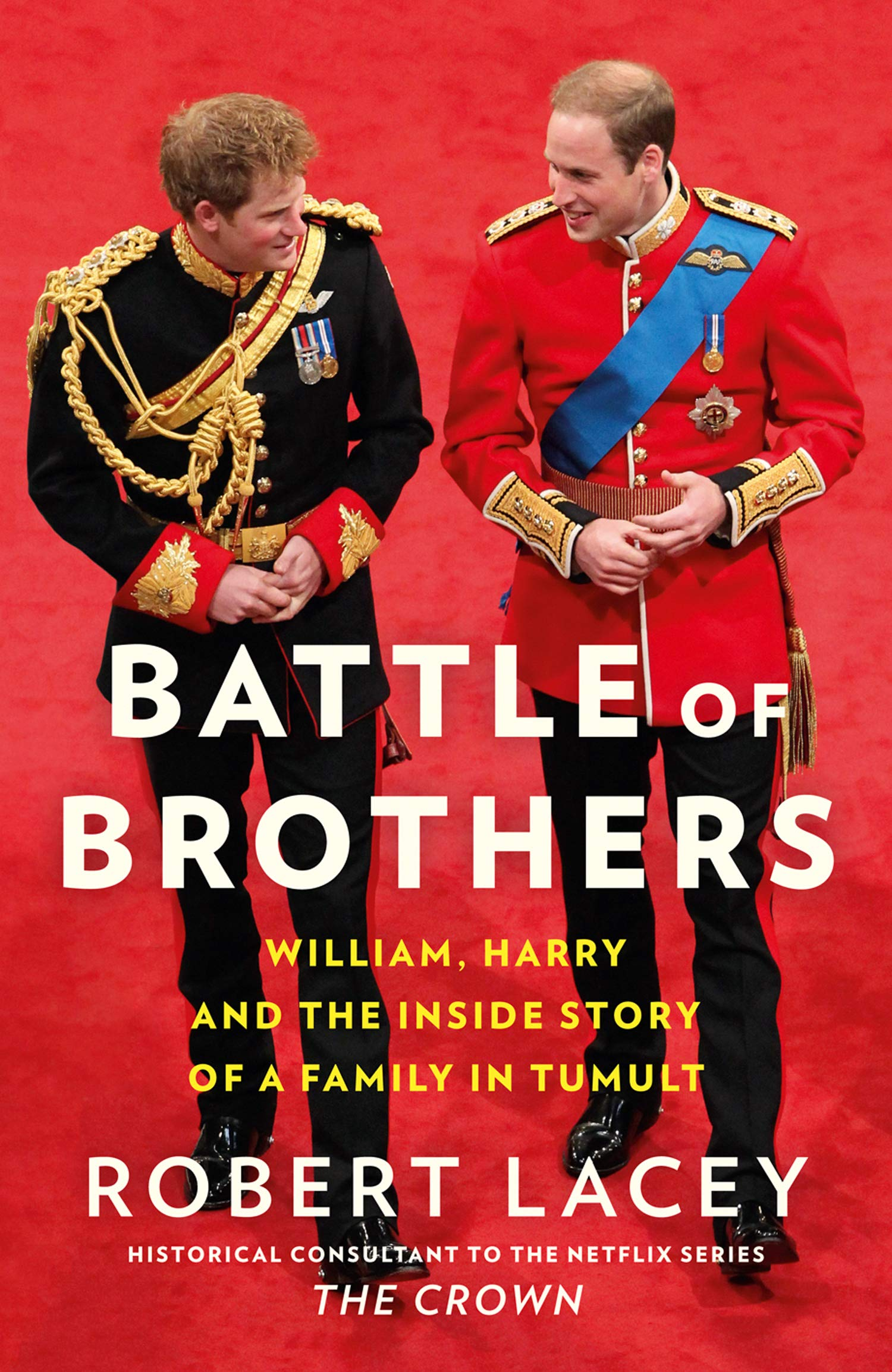 Battle of Brothers: William, Harry and the Inside Story of a Family in Tumult: 9780008424916: Amazon.com: Books