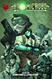 Atomic Robo Volume 2: Atomic Robo and the Dogs of War TP