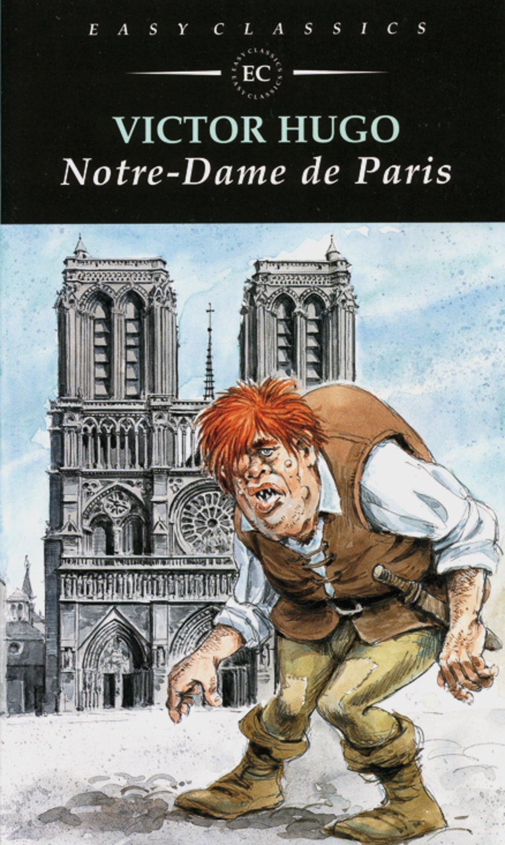Notre-Dame de Paris: Französische Lektüre für das 4. Lernjahr, Oberstufe (Easy Readers (Französisch))