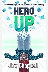 Hero Up (A Fantasy GameLit / LitRPG Novel in VR) Kindle Edition