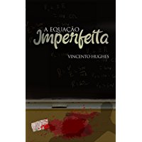 A equação imperfeita