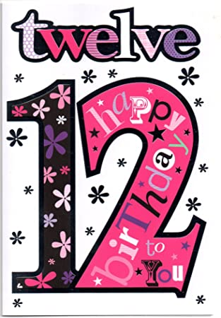 Birthday Card For Twelve 12 Year Old Girl