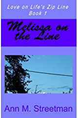 Melissa on the Line (Love on Life's Zip Line Book 1) Kindle Edition