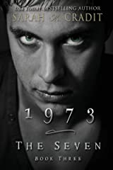 1973: The Seven Book Three Kindle Edition