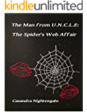 THE MAN FROM U.N.C.L.E: The Spider's Web Affair (English Edition)