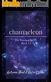 Chamaeleon: Book 3.5 of The Stardust Series