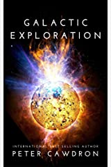 Galactic Exploration (First Contact) Kindle Edition