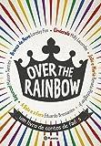 Over the Rainbow. Um Livro de Contos de Fadxs