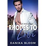 Rhodes to Love: A single dad, fake marriage romcom (The Mixed Six-Pack)