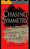 Chasing Symmetry (Riley's Peak Series Book 1)
