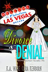 Divorce and Denial: A Swamp Bottom Novella Kindle Edition