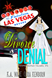 Divorce and Denial: A Swamp Bottom Novella