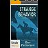 Sydney Rye: STRANGE BEHAVIOR: Vigilante Justice (Kindle Worlds Novella)