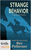 Sydney Rye: STRANGE BEHAVIOR: Vigilante Justice (Kindle Worlds Novella)