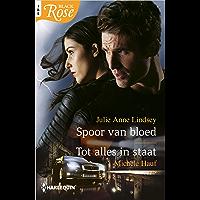 Spoor van bloed ; Tot alles in staat (Black Rose Book 91)