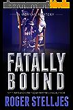 Fatally Bound - A serial killer thriller (McRyan Mystery Thriller Series Book) (McRyan Mystery Series Book 5) (English Edition)