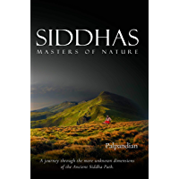 Siddhas - Masters of Nature (English Edition)