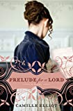 Prelude for a Lord (English Edition)