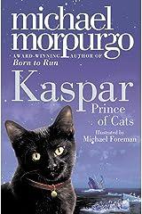 Kaspar: Prince of Cats Kindle Edition