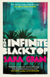 The Infinite Blacktop: A Claire DeWitt Novel