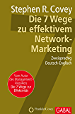 Die 7 Wege zu effektivem Network-Marketing (Dein Business)