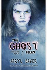 The Ghost Files 4: Part 2 Kindle Edition