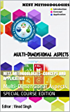 Nest Methodologies- Concept and Application: Multi-Dimensional Aspects (Volume 1)