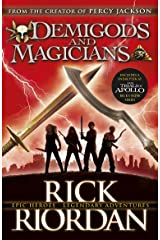 Demigods and Magicians: Three Stories from the World of Percy Jackson and the Kane Chronicles Kindle Edition
