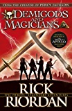 Demigods and Magicians: Three Stories from the World of Percy Jackson and the Kane Chronicles (English Edition)