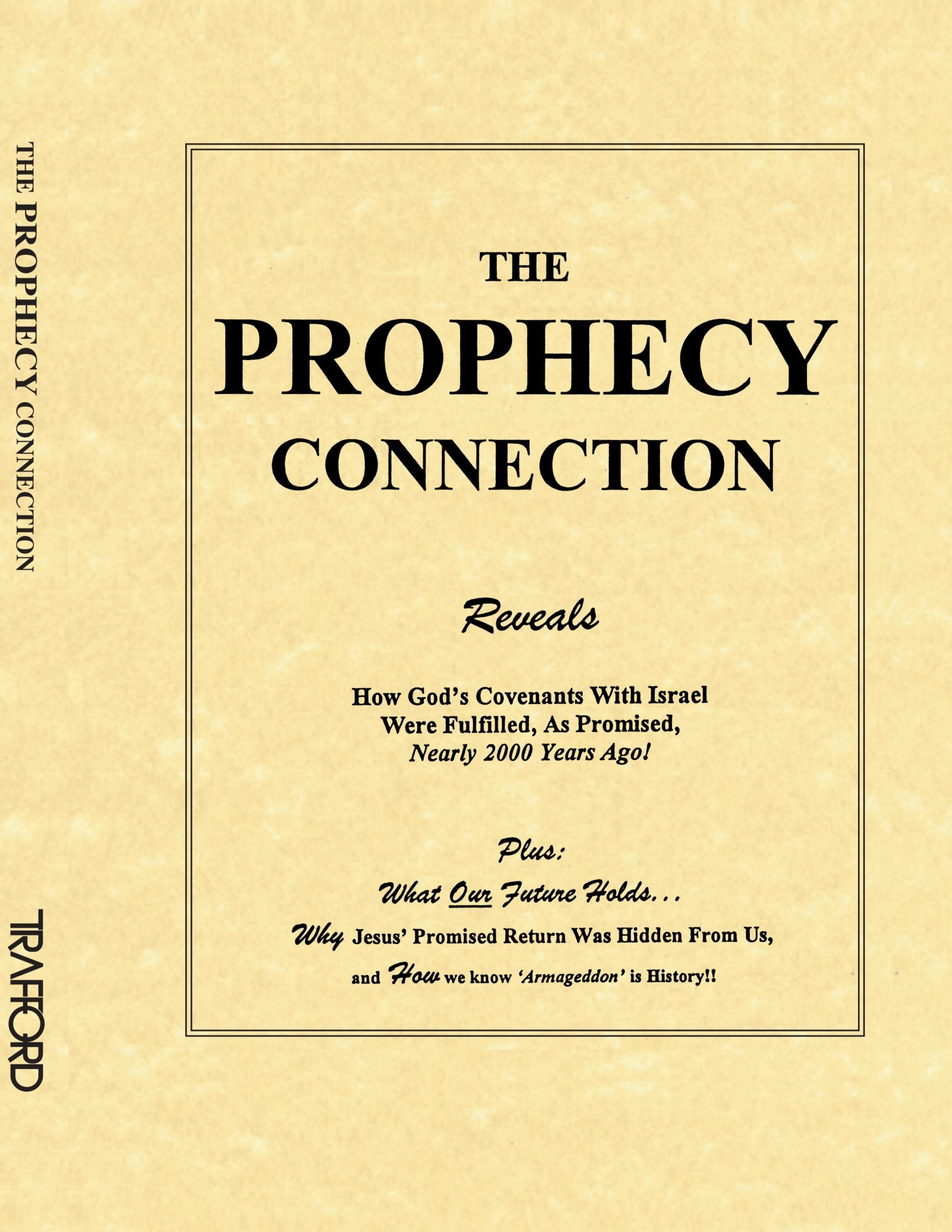 The Prophecy Connection: Margaret Canmore: 9781553698173: Amazon.com: Books
