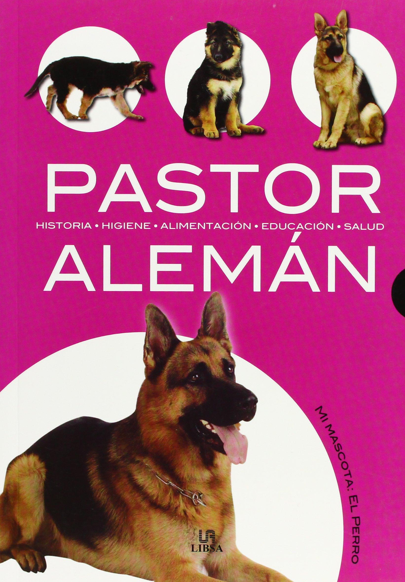 Pastor aleman / German Shepherd (Mi Mascota El Perro) (Spanish Edition) (Spanish) Paperback – December 3, 2004