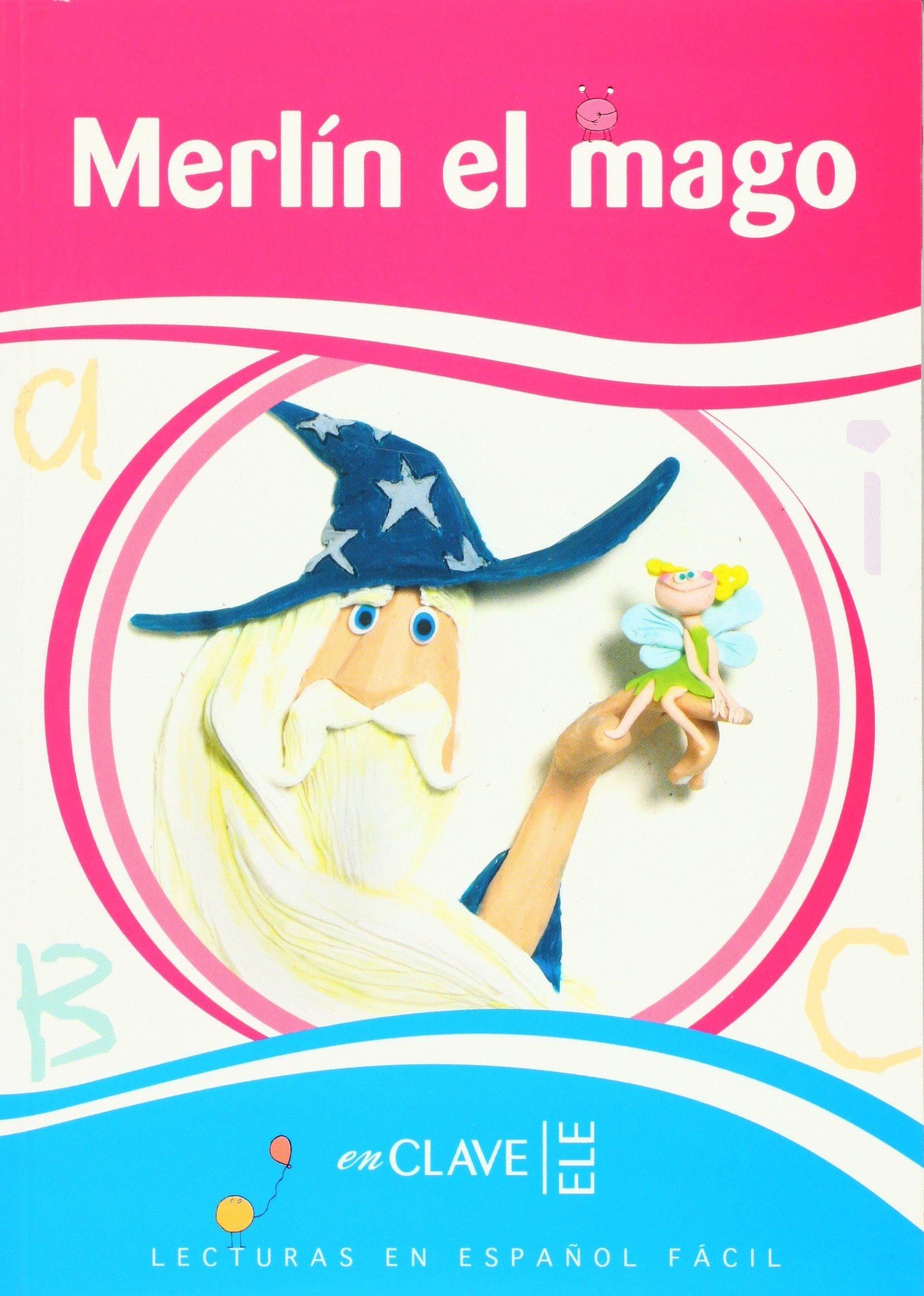 Lecturas Ninos. El mago Merlin, Nivel A2 (Spanish Edition) ebook