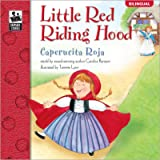 Little Red Riding Hood   Caperucita Roja (Keepsake Stories, Bilingual) (English and Spanish Edition)