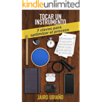 Tocar un instrumento - 7 claves para optimizar