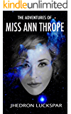 The Adventures Of Miss Ann Thrope: An Assassin's Story (Friendship Series Book 2) (English Edition)