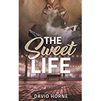 The Sweet Life (English Edition)