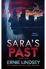Sara's Past: A Psychological Thriller (The Sara Winthrop Series Book 2) Kindle Edition