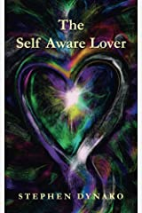 The Self Aware Lover Kindle Edition