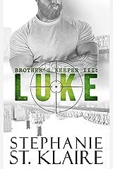 Brother's Keeper III: Luke Kindle Edition