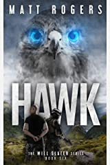 Hawk: A Will Slater Thriller (Will Slater Series Book 6) Kindle Edition
