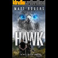 Hawk: A Will Slater Thriller (Will Slater Series Book 6)