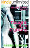 Taught By A Cyborg: Jane's Story Part 2 (Trizonnen Colonies)