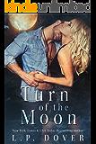 Turn of the Moon (A Royal Shifters novel Book 1)