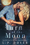 Turn of the Moon: A Royal Shifters Novel