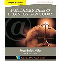 Cengage Advantage Books: Fundamentals of Business Law Today: Summarized Cases