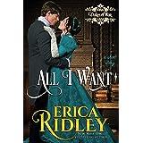 All I Want: A Regency Romance Short Story (Dukes of War Book 8)